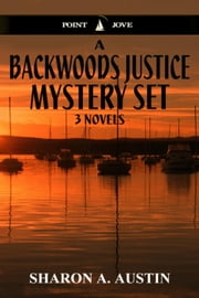 A Backwoods Justice Mystery Set ebook by Sharon A. Austin