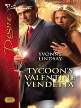 Tycoon's Valentine Vendetta ebook by Yvonne Lindsay