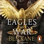 Eagles at War - (Eagles of Rome 1) audiobook by Ben Kane