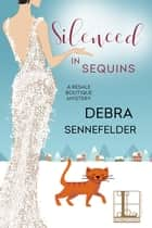 Silenced in Sequins ebook by