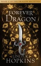 Forever a Dragon ebook by Linda K. Hopkins