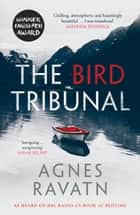 The Bird Tribunal ebook by Agnes Ravatn, Rosie Hedger