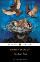 The Bird's Nest ebook by Shirley Jackson, Kevin Wilson
