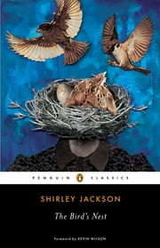 The Bird's Nest ebook by Shirley Jackson,Kevin Wilson