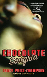 Chocolate Sangria ebook by Tracy Price-Thompson