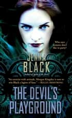 The Devil's Playground ebook by Jenna Black