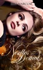 Noelles Demut ebook by Kat Marcuse