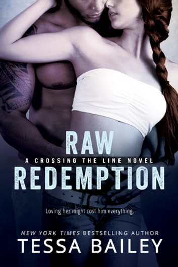 Raw Redemption ebook by Tessa Bailey