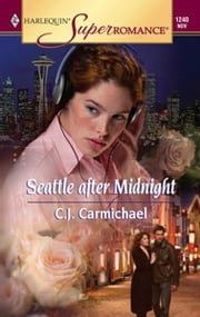 Seattle after Midnight ebook by C.J. Carmichael