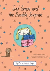 Just Grace and the Double Surprise ebook by Charise Mericle Harper