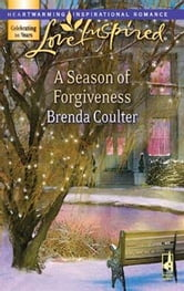 A Season Of Forgiveness ebook by Brenda Coulter
