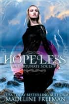 Hopeless ebook by Madeline Freeman