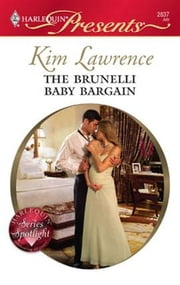 The Brunelli Baby Bargain ebook by Kim Lawrence