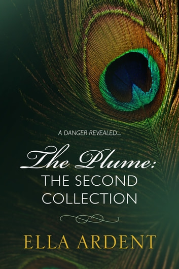 The Plume The Second Collection Ebook By Ella Ardent