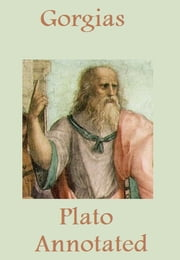 Gorgias (Annotated) ebook by Plato