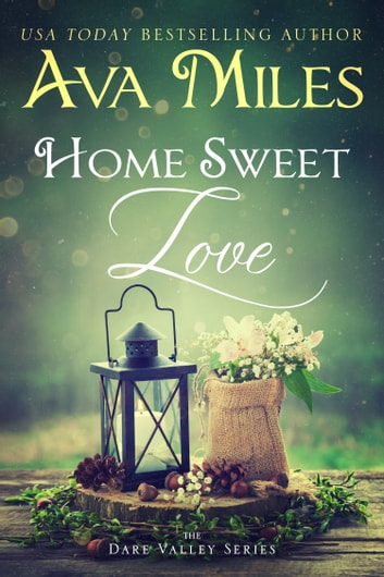 Home Sweet Love ebook by Ava Miles