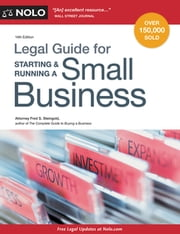 Legal Guide for Starting & Running a Small Business ebook by Fred S. Steingold, Attorney