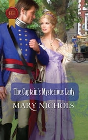 The Captain's Mysterious Lady ebook by Mary Nichols