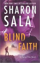 Blind Faith ebook by Sharon Sala