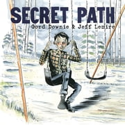 Secret Path ebook by Gord Downie