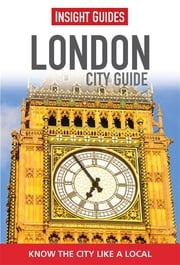 Insight Guides: London City Guide ebook by Insight Guides