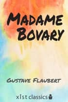 Madam Bovary ebook by Gustave Flaubert
