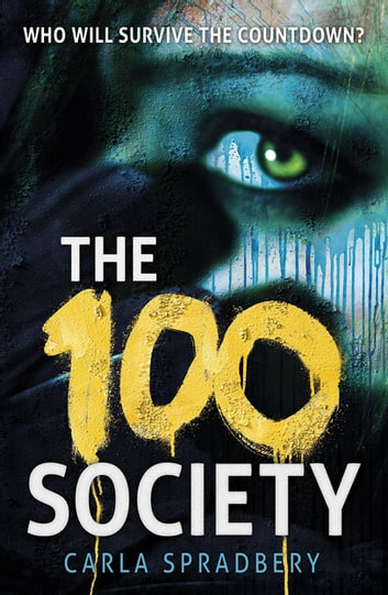 The 100 Society ebook by Carla Spradbery