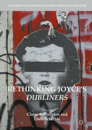Rethinking Joyce's Dubliners ebook by