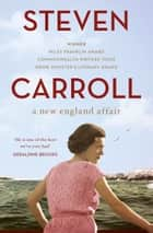 A New England Affair ebook by Steven Carroll