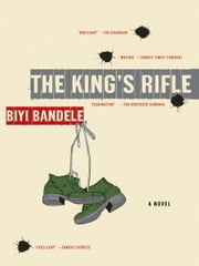 The King's Rifle ebook by Biyi Bandele