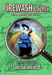The Battle of Toast ebook by Jan Seaward