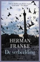 De verbeelding ebook by Herman Franke