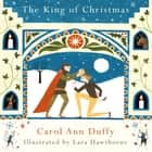 The King of Christmas audiobook by Carol Ann Duffy