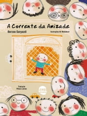 A corrente da amizade ebook by Borzoo Saryazdi