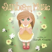 Sunbeam Music ebook by Froese, Sarah