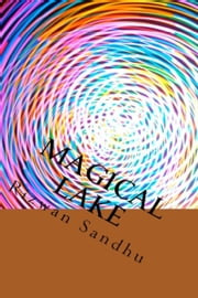 Magical Lake ebook by Rizwan Sandhu