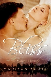 Bliss ebook by Madison Scott