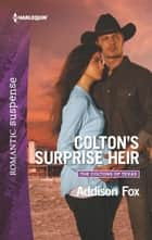 Colton's Surprise Heir 電子書 by Addison Fox