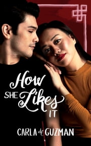 How She Likes It ebook by Carla de Guzman
