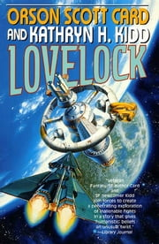 Lovelock ebook by Orson Scott Card,Kathryn H. Kidd