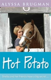 Hot Potato ebook by Alyssa Brugman