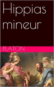 Hippias mineur ebook by Platon