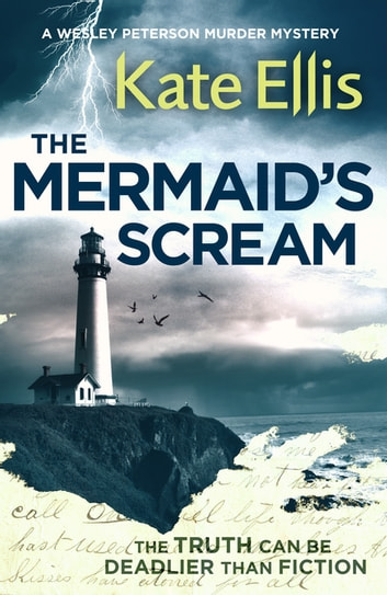 The Mermaid's Scream - Book 21 in the DI Wesley Peterson crime series ebook by Kate Ellis