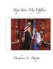 Step Into My Office ebook by Deshawn Harper