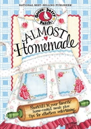 Almost Homemade ebook by Gooseberry Patch