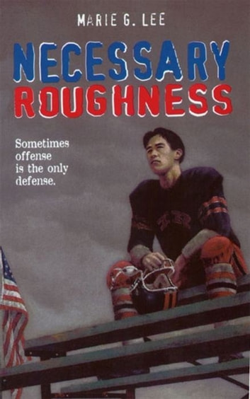 Necessary Roughness eBook by Marie G. Lee