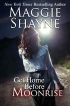 Get Home Before Moonrise ebook by
