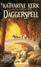 Daggerspell ebook by Katharine Kerr