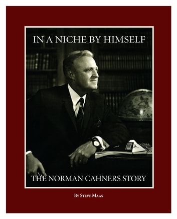 In a Niche by Himself - The Norman Cahners Story ebook by Steve Maas