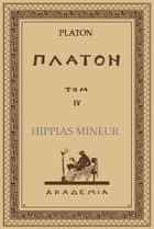 Hippias Mineur ebook by Platon, Maurice Croiset